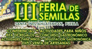 """Invitan a tercera edición de """"Feria de Semillas"""" en Ahuatempan"""