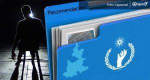 CDH de Puebla emite recomendación a FGE por malos tratos de ministeriales. Foto: Especial
