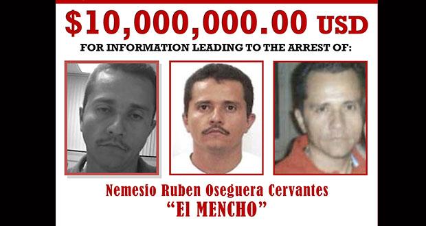 """DEA aumenta a 10 mdd recompensa ofrecida por """"El Mencho"""""""