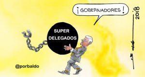 Caricatura: Superdelegados de AMLO, el lastre de gobernadores