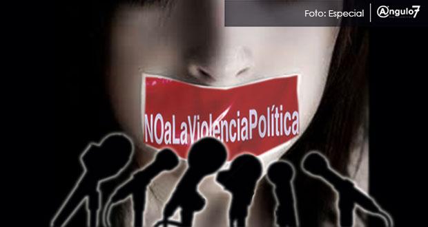 Planean en febrero penalizar violencia política en Puebla