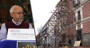 Puebla perdería título de Unesco por cambios a inmuebles, advierten