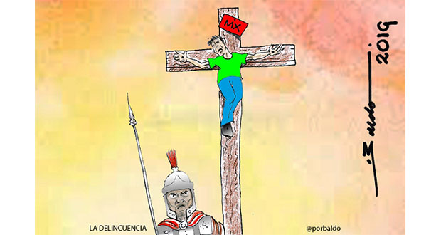 Caricatura: Delincuencia crucifica a México