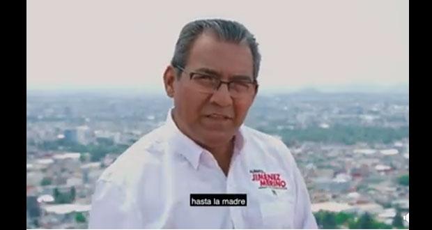 """""""Estamos hasta la madre de delincuencia y corrupción"""", dice Jiménez en spot"""