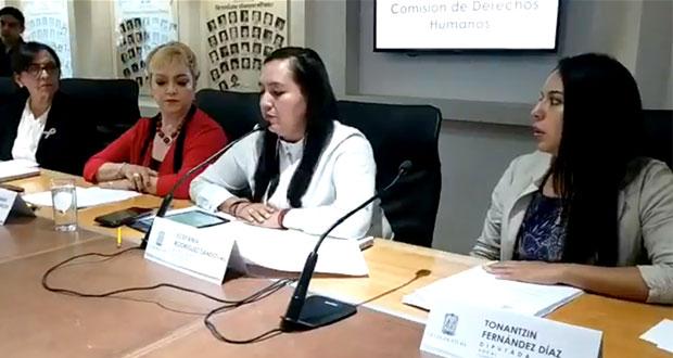 Aprueban en Comisión de Derechos Humanos nueva Ley de Víctimas de Puebla