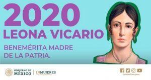 Inmujeres celebra que 2020 sea declarado en honor a Leona Vicario