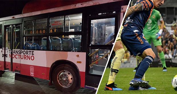 Habrá transporte nocturno tras partidos contra América y Santos