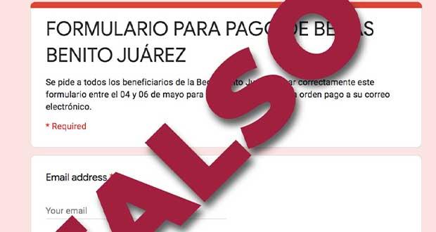 ¡Ojo! Circula en redes formulario falso para becas Benito Juárez