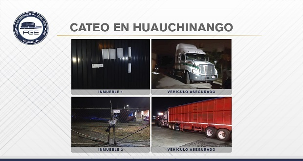 Fiscalía catea inmuebles en Huauchinango y recupera tractocamión