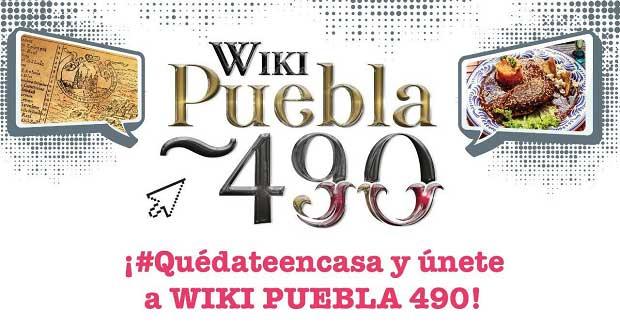 En Wiki Puebla, documentarán 490 años de historia de la ciudad