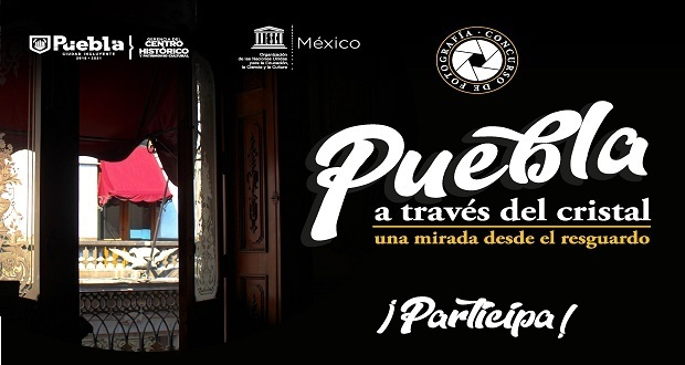 Toma fotos del confinamiento en Puebla y participa en concurso