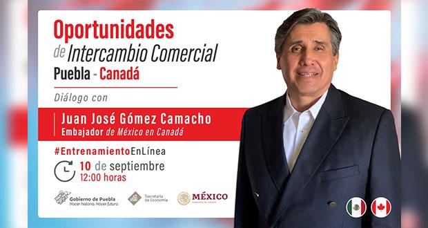 ¿Interesado en el comercio entre Puebla y Canadá? Acude a seminario