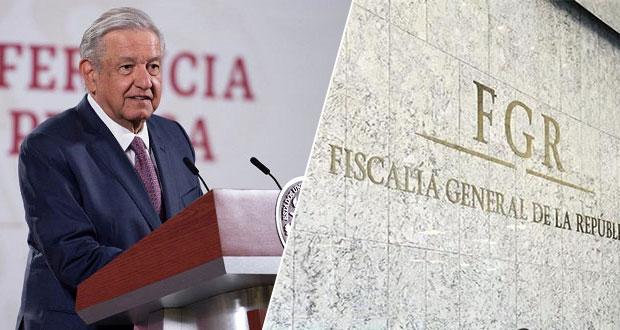 Justicia rápida y expedita ante casos de corrupción denunciados: AMLO a FGR