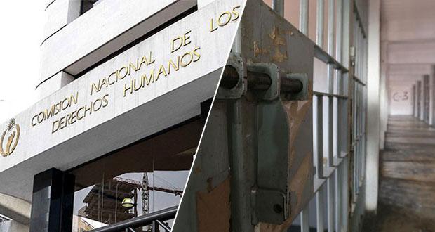 CNDH señala desigualdad de derechos de reclusos en Ceferesos
