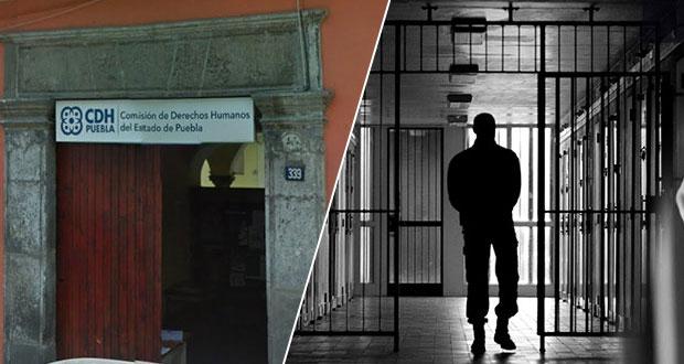 Reprueba CDH a 2 penales de Puebla en aplicación de derechos a reos